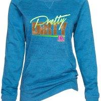 Pretty Dirty Sweatshirt