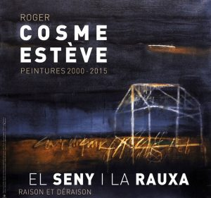 Exposition Roger Cosme Esteve
