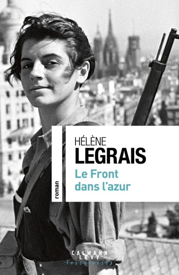 Calman Levy La guerre d'Espagne Hélène Legrais le Front dans l'azur