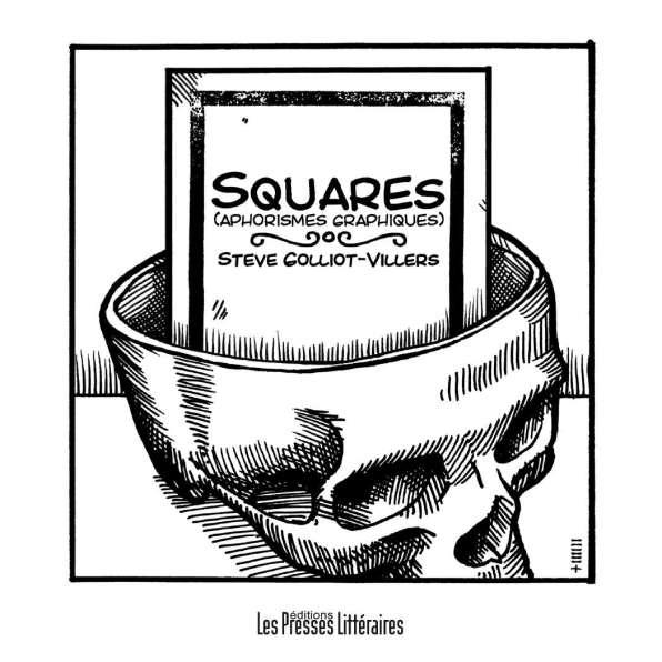 Squares aphorismes graphiques Steve Golliot-Villers