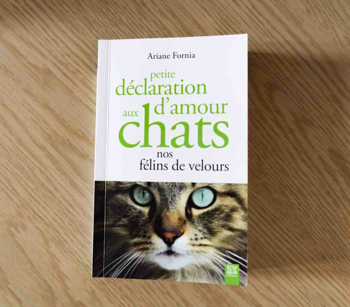 Déclaration d'amour aux chats - Ariane Fornia