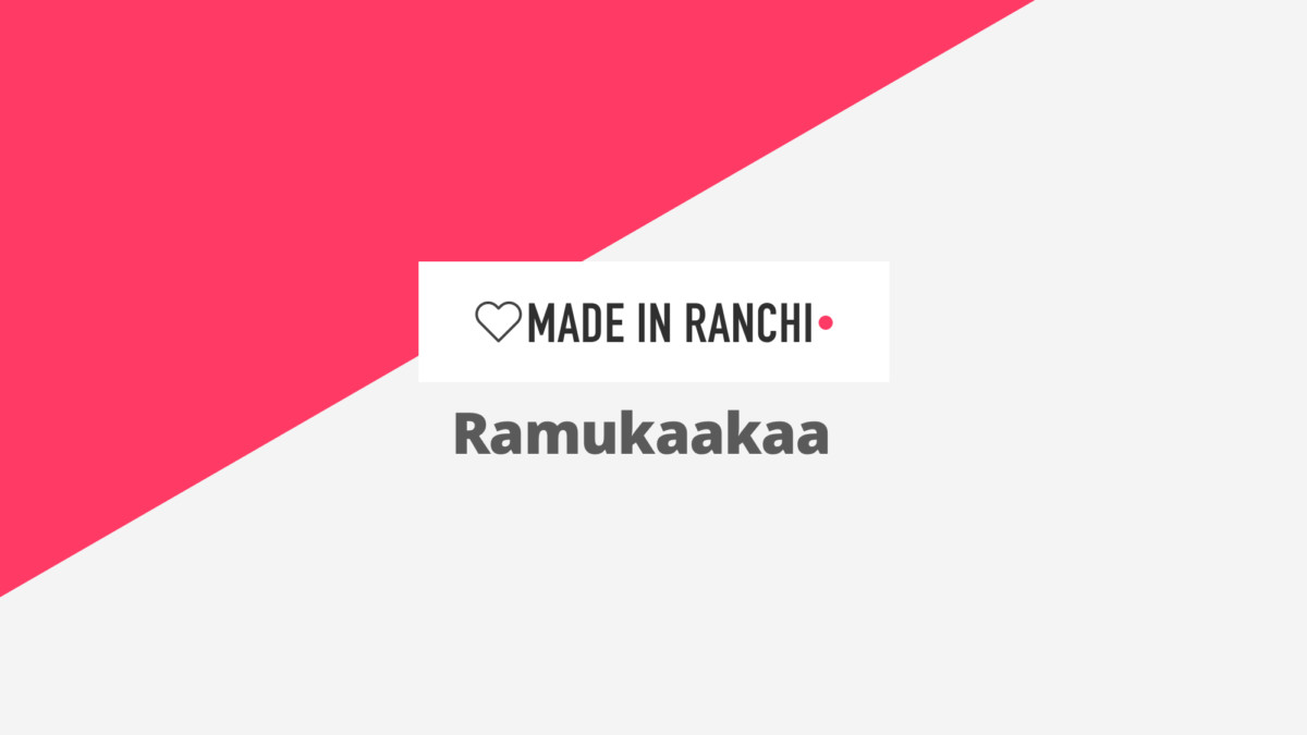 Here is an interesting story of Ramukaakaa