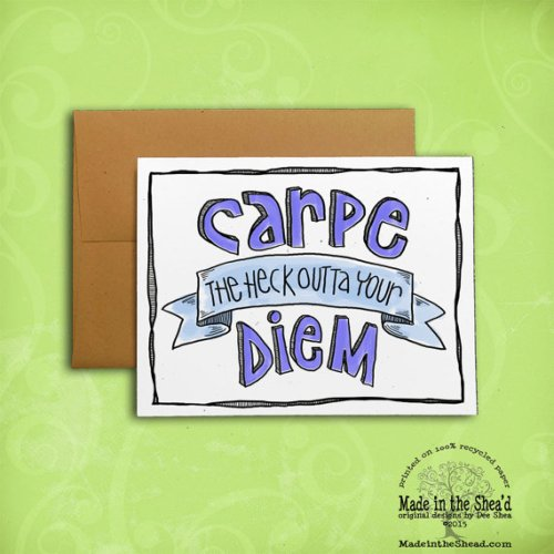 Carpe Diem Recycled Paper Notecard... Hand-Lettering  A2 Size, encouragement, congratulations