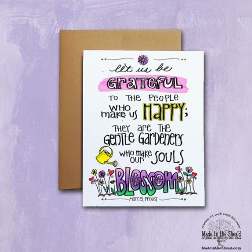 Let us Be Grateful Proust Quote Recycled Paper Notecard, printed on 100% recycled paper, blank inside