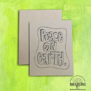 Peace on Earth Recycled Paper Holiday Card with doodled border... Hand-Lettering  A2 Size