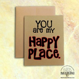 You are My Happy Place Recycled Paper Notecard, Hand-Lettering Valentine Card on 100% recycled paper, blank inside