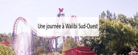 Une journée à Walibi Sud-Ouest - Made me Happy (cover)