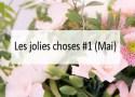 jolies choses-mai- Made me Happy - Blog Bordeaux Lifestyle (cover)
