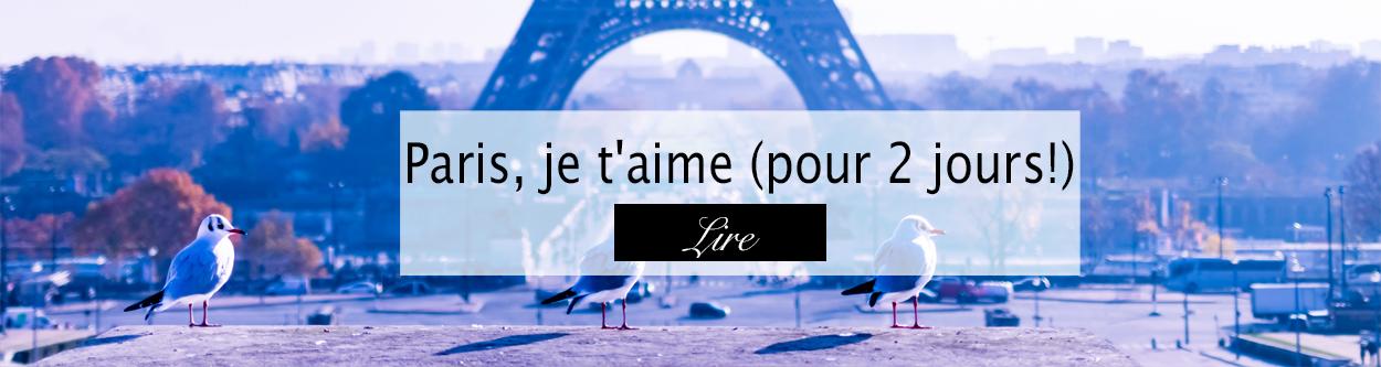 Paris - Blog lifestyle Bordeaux