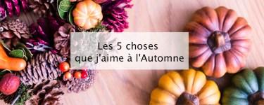 Automne 2018 - Blog lifestyle Bordeaux