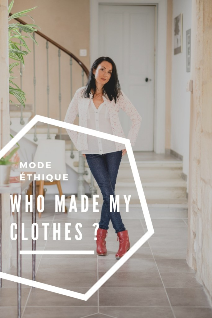 Who made my clothes ? Look éco responsable pour la Fashion Revolution. Atode marque de mode femme made in France. Atelier Tuffery jeans made in France. Mademoiselle Coccinelle blogueuse mode éthique.