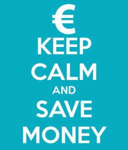 keep calm and save money