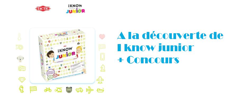 [Test produit-Concours]  iKnow Junior de Tactic
