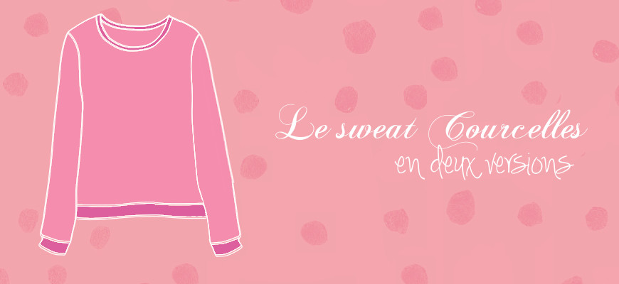 [Couture] Le sweat Courcelles de Cosy Little World en deux versions