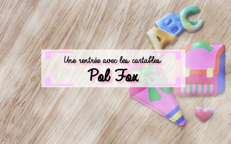Cartable Pol Fox