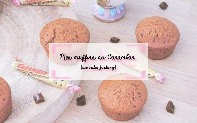 Recette de muffins aux Carambar au cake factory