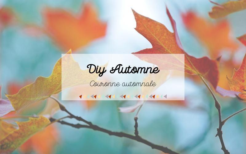 DIY automnale #1 : La couronne d'automne