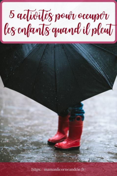 Comment occuper les enfants quand il pleut