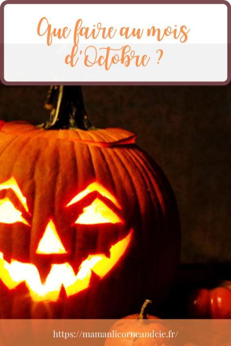 Comment s'occuper en octobre ?