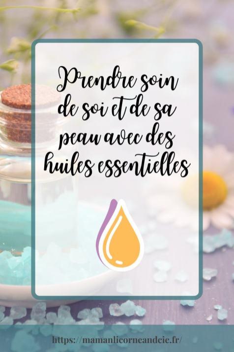 Prendre soin de soi et de sa peau avec des huiles essentielles (1)