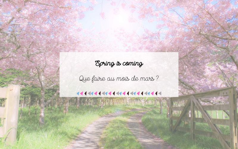 Que faire au mois de mars ?