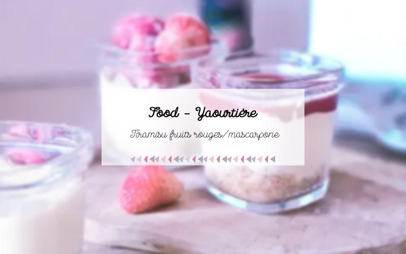 Tiramisu fruits rouges_mascarpone
