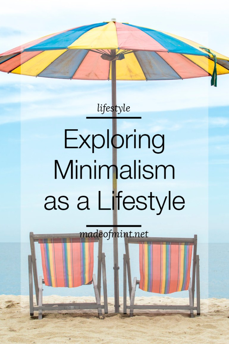 Exploring Minimalism as a Lifestyle | madeofmint.net