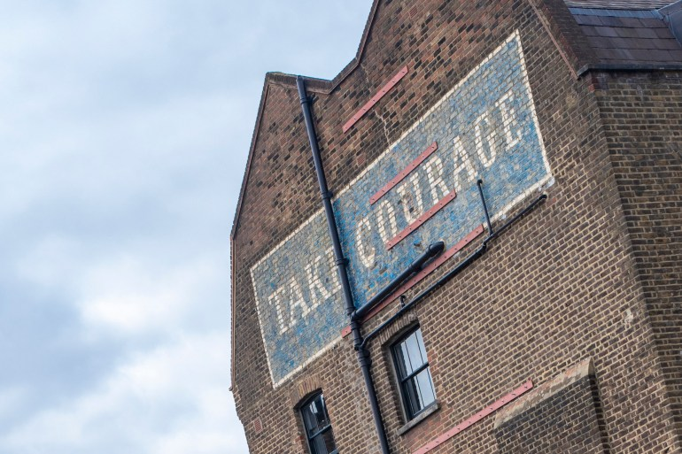 Take Courage Ghostsign in Southwark