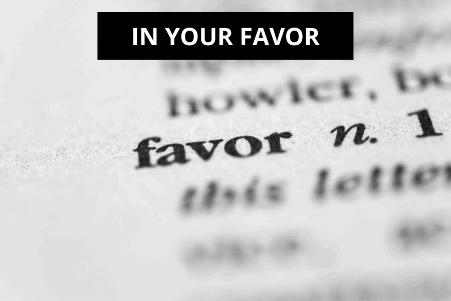 In Your Favor