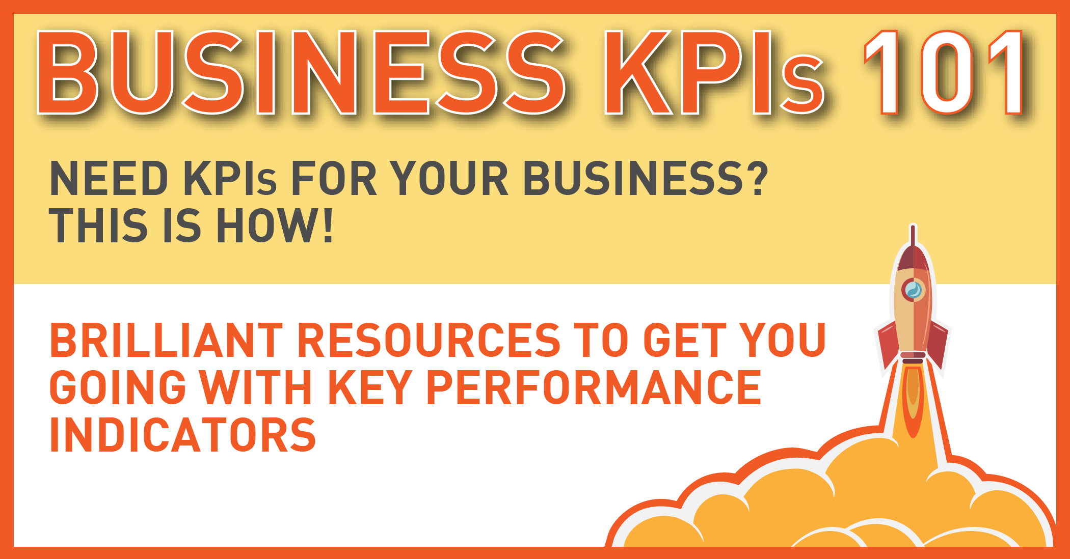 Ultimate Guide for Enterprise KPIs