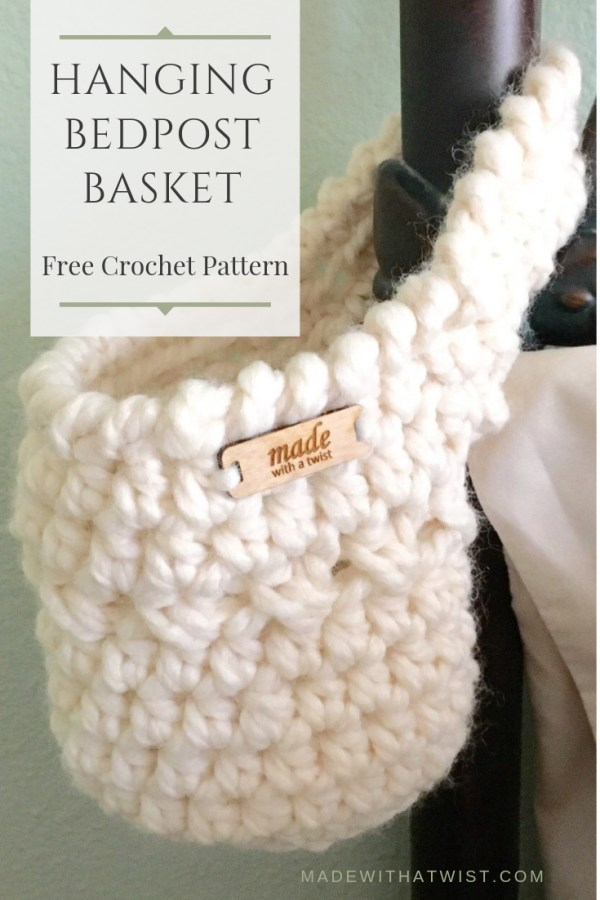 Crocheted basket, hanging from a bedpost