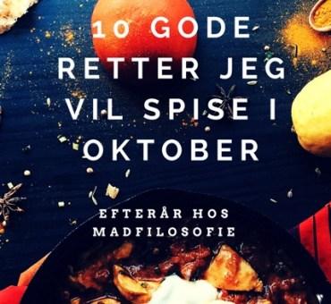 10 gode retter jeg vil spise i oktober