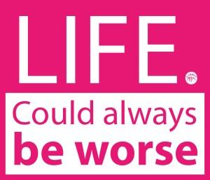 Life worse