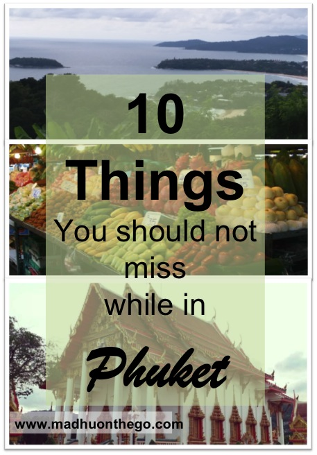 10 things you should not miss in phuket.jpg
