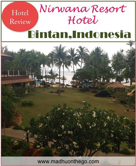 Hotel Review, Nirwana resort, Bintan