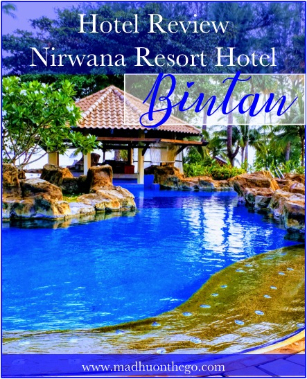 Hotel review-Nirwana resort hotel Bintan