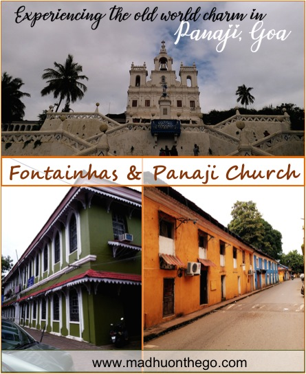 Experiencing the slow world charm in Panaji, Goa- Fontainhas & Panaji Church.jpg