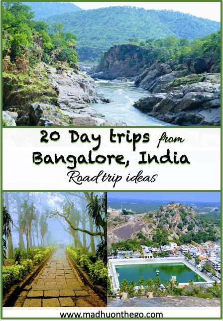 20 day trip ideas from Bangalore