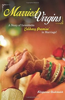 Married Virgins by Author : Rituparna Deshmukh