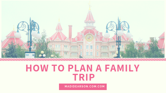 How to plan a family trip
