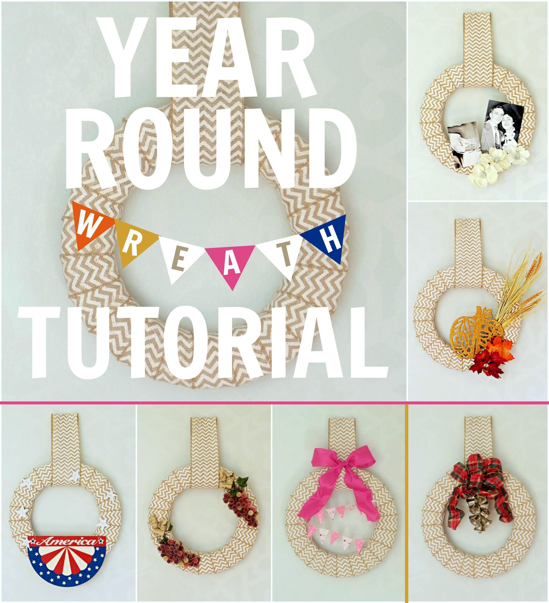 Year Round Wreath Tutorial