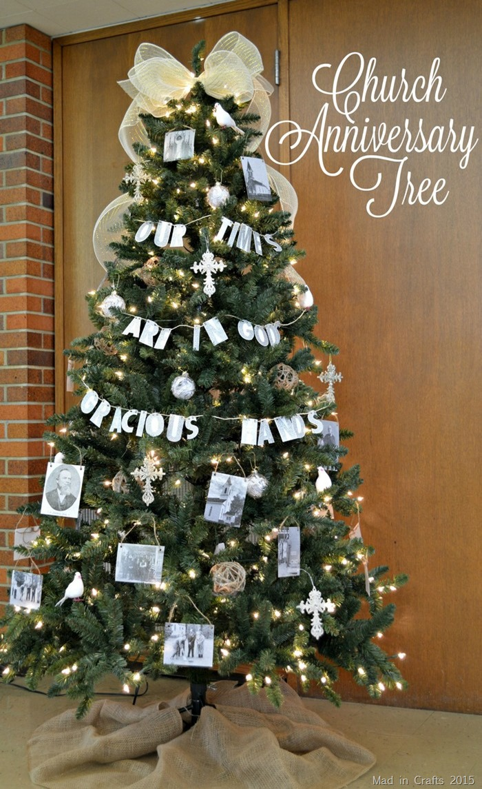 CHURCH ANNIVERSARY CHRISTMAS TREE Mad in Crafts