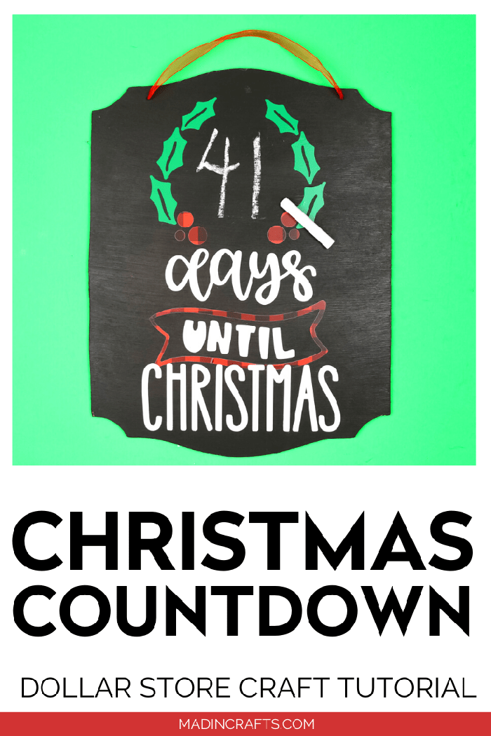 Cricut Chalkboard Days until Christmas sign with chalk on a green background