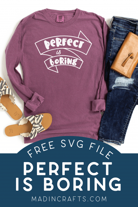 Purple shirt with Perfect is Boring SVG near sandals and jeans