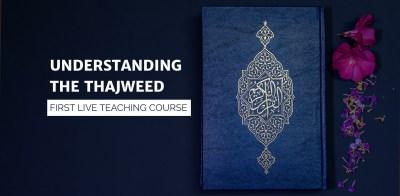 Understanding The Thajweed