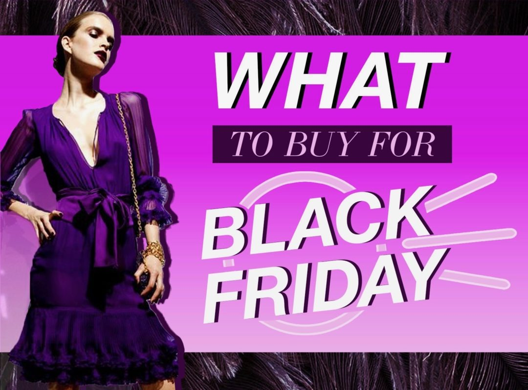 black friday what to buy fashion tips