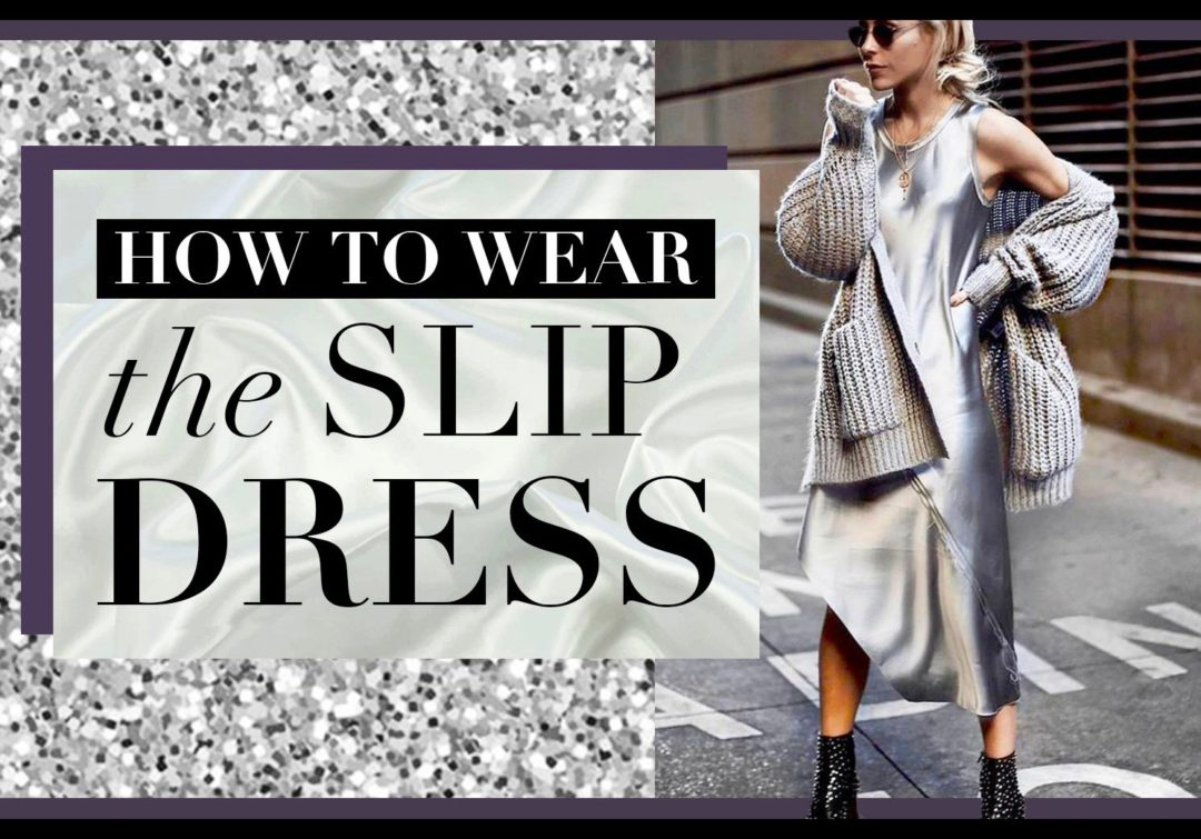 how to wear the slip dress outfit for women