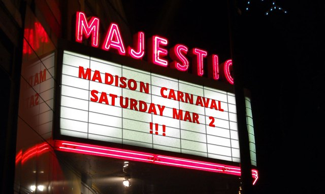 "Marquee Sign with text reading ""Madison Carnaval Saturday March 2"""