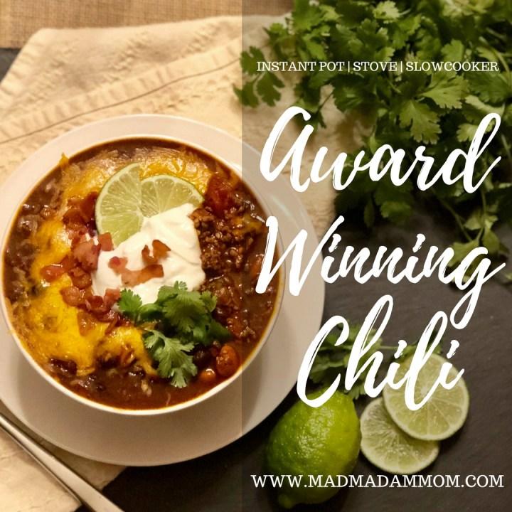 Food: Instant Pot | Stove | Slowcooker – Award Winning Chili