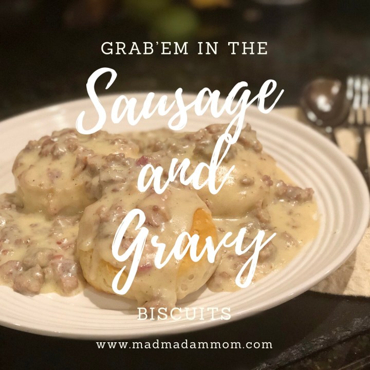 "Food: Instant Pot- Grab'em in the ""Sausage and Gravy"" Biscuits"